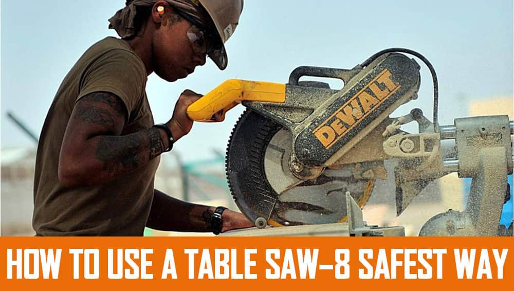 table saw using process