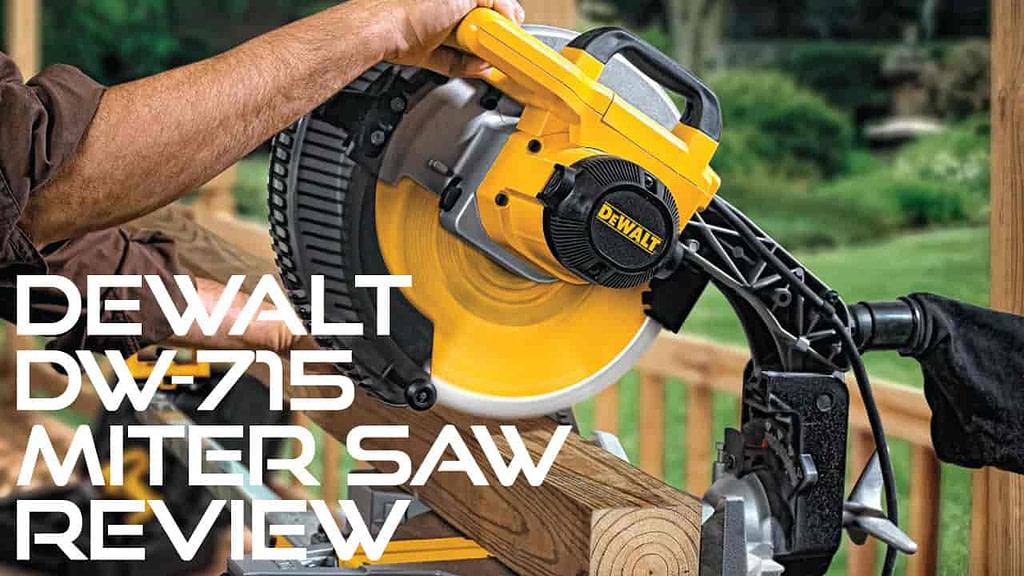 Dewalt DW715 Review